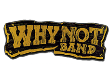 Logo Why not Band